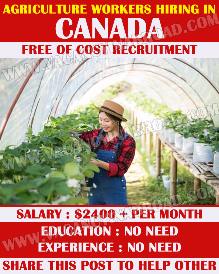 Agriculture Workers Hiring in Canada