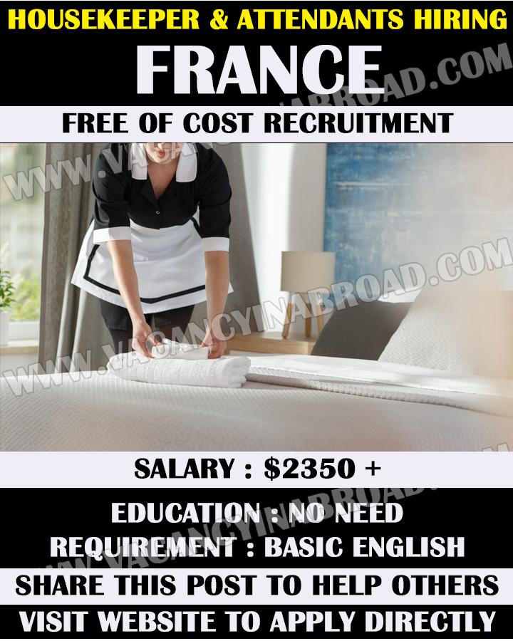 Housekeeper & Attendants Hiring in France